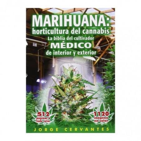 Biblia del cultivo de Marihuana - Jorge Cervantes
